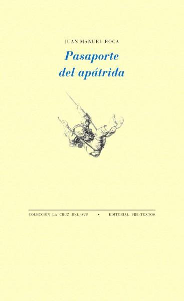 Pasaporte del apátrida de Juan Manuel Roca